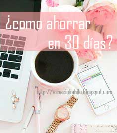 30dias-sistema de ahorros-sifrinerias-blogger-mprender
