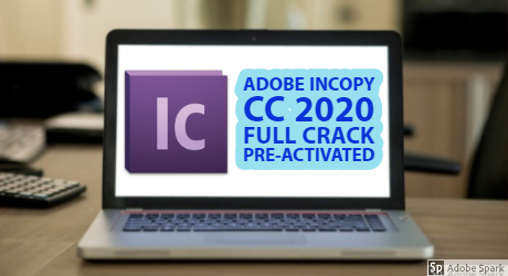 Adobe InCopy CC 2020 15.0.1.209 Full Crack Preactivated