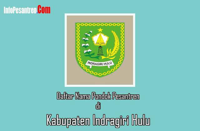 Pesantren di Kabupaten Indragiri Hulu
