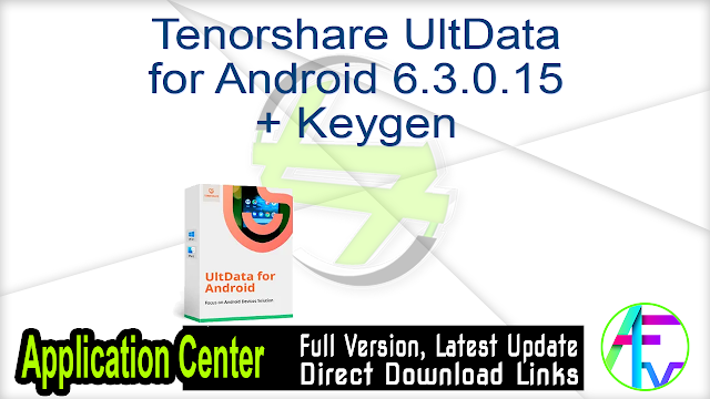 Tenorshare UltData for Android 6.3.0.15 + Keygen