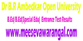 Dr B.R Ambedkar Open University B.Ed/B.Ed(Special Edu) 2016 Entrance Test Results