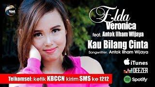 Lirik Lagu Elda Veronica - Kau Bilang Cinta (feat. Antok Ilham Wijaya)