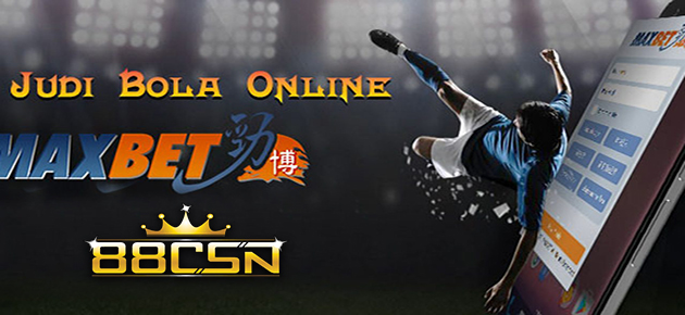 Situs Agen Judi Bola Serta Casino Online Maxbet Terpercaya