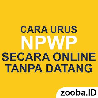 Syarat NPWP Online dan Cara Buat NPWP Online Terbaru
