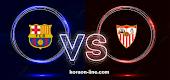كورة اون لاين مشاهدة مباراة اشبيلية وبرشلونة بث مباشر اليوم الدوري الاسباني