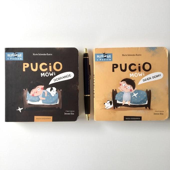 'Pucio mówi dzień dobry' i 'Pucio mówi dobranoc' - recenzja