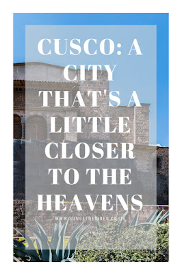 https://www.sunsetdesires.co.uk/2018/05/cusco-city-thats-little-closer-to.html