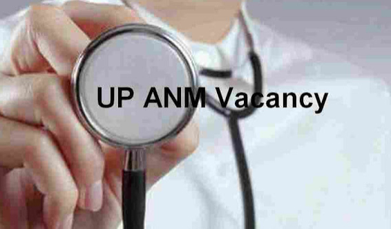 UP ANM Vacancy Online Application Form Recruitment