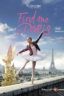 Find Me in Paris / Потърси ме в Париж – Сезон 2 Епизод 4