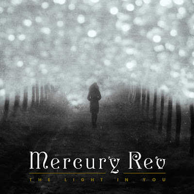 Mercury Rev - The light in you