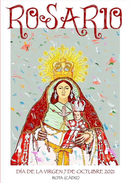 Horario e Itinerario Procesion de la Virgen del Rosario. Rota 07 de Octubre del 2021