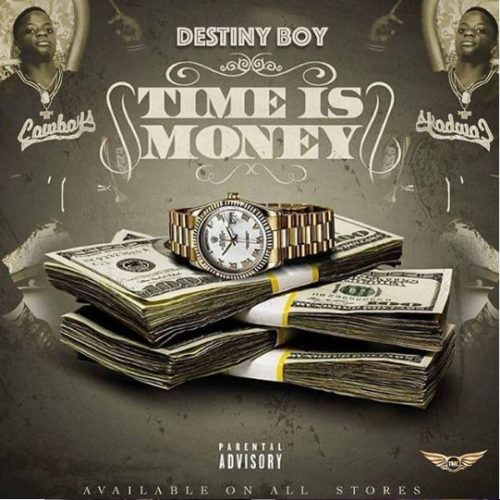 Destiny-Boy-Time-Is-Money-artwork-www.mp3made.com.ng.jpg