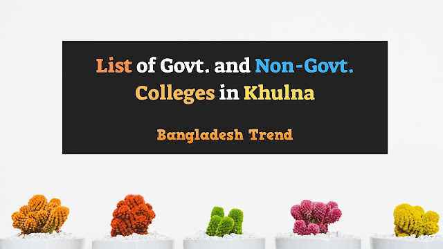 List of Top Colleges in Khulna