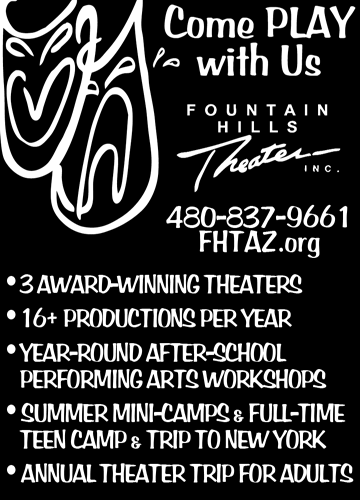 THIS MONTH'S SITE SPONSOR: Fountain Hills Theater presents