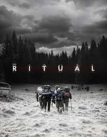 The Ritual Full Movie Download 2017 English 720p