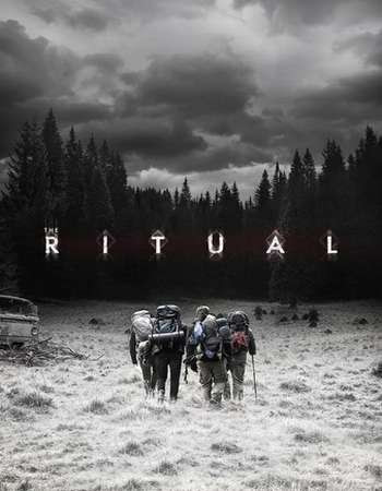 Watch Online The Ritual 2017 720P HD x264 Free Download Via High Speed One Click Direct Single Links At WorldFree4u.Com