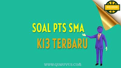 Free Download Soal PTS Sejarah Indonesia Kelas  Free Download Soal PTS Sejarah Indonesia Kelas 11 Semester 2 Kurikulum 2013