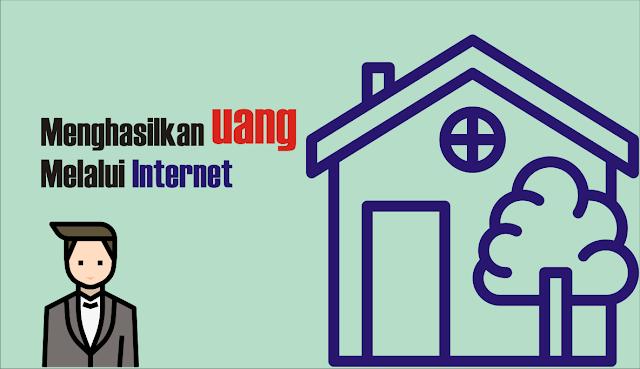 cara mendapat uang dari internet
