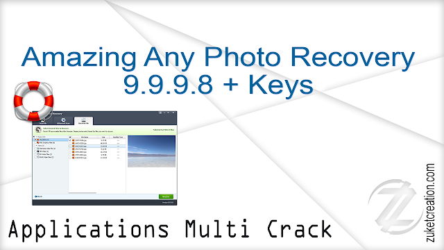 Amazing Any Photo Recovery 9.9.9.8 + Keys   |  11 MB