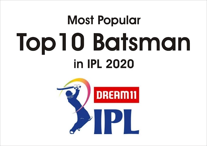Most Popular Top 10 Batsman in IPL 2020