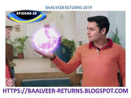 BAAL VEER RETURNS EPISODE 25