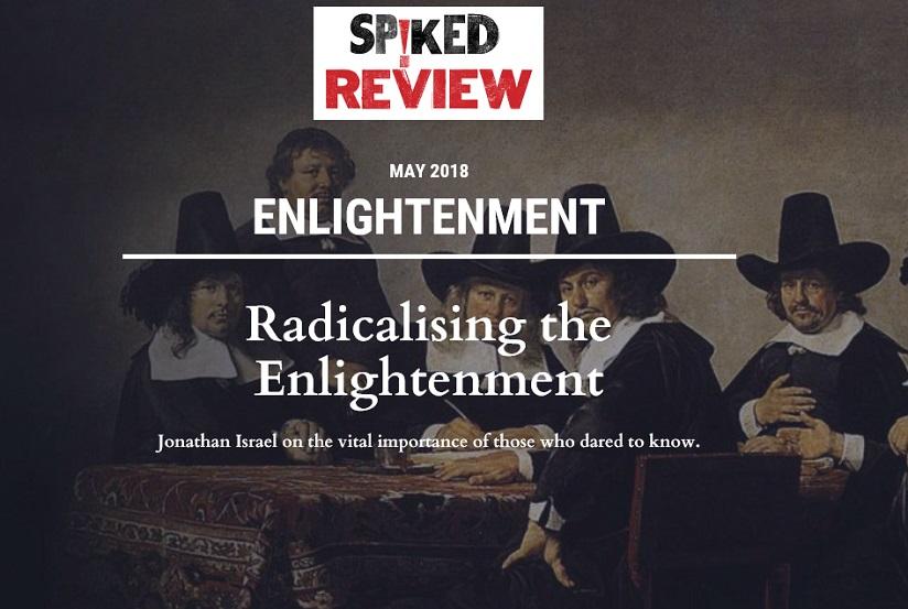 Benedictus de Spinoza: Spiked Review met Jonathan Israel over de rol ...