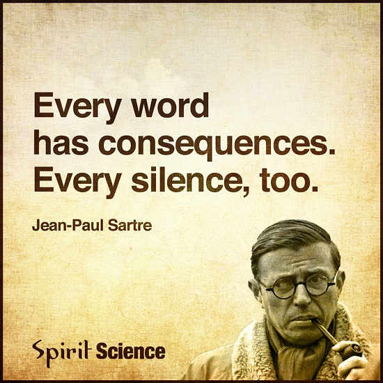 Every Word has Consequences. Every Silence, Too. - Spirit Science ...