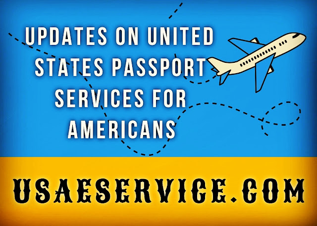 United States Passport Services For Americans