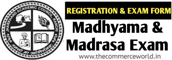 JAC MADRASA And MADHYAMA REGISTRATION And EXAM FORM 2020