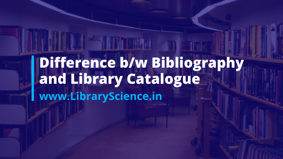 Bibliography and Library Catalog