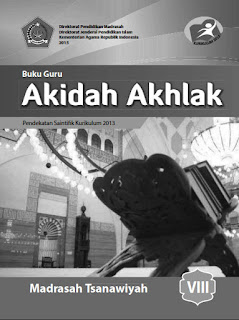 Akidah Akhlak Buku Guru Kelas 8-VIII Kurikulum 2013 Revisi