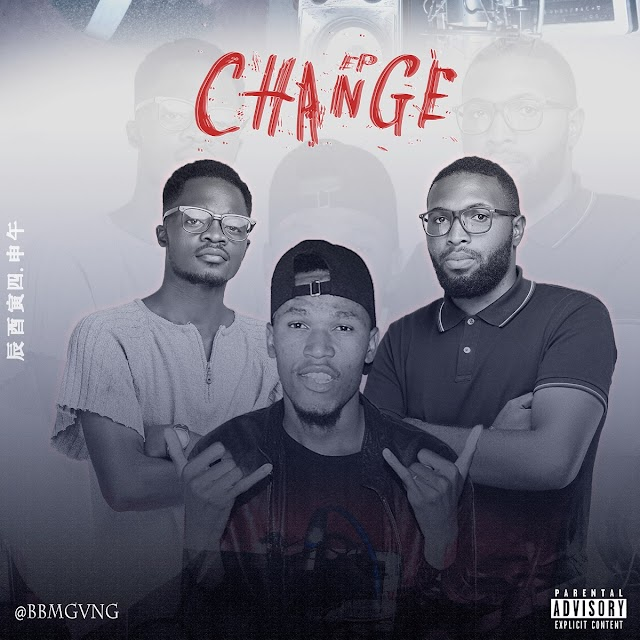 BBM Gvng - Change (EP 2021) [Download]