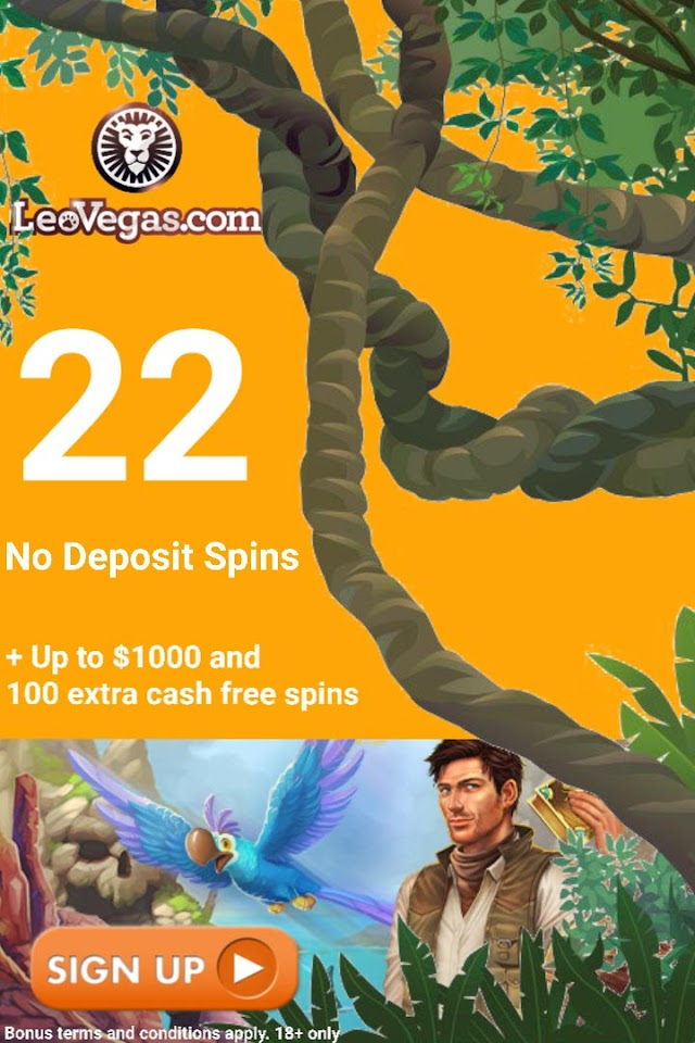 22 Cash Free Spins No Deposit - LeoVegas