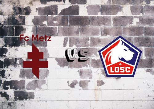 Metz vs Lille  Resumen