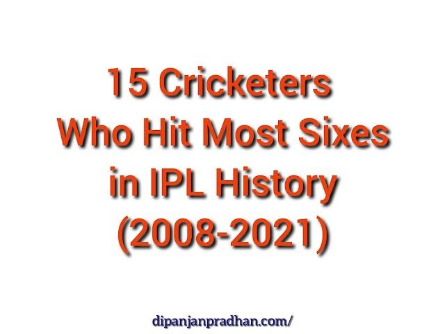 15 krikettimiestä, jotka osuivat useimpiin kuuteen IPL -historiassa 2008-2021