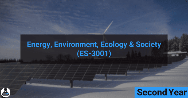 Energy, Environment, Ecology & Society (ES-3001) RGPV notes CBGS Bachelor of engineering