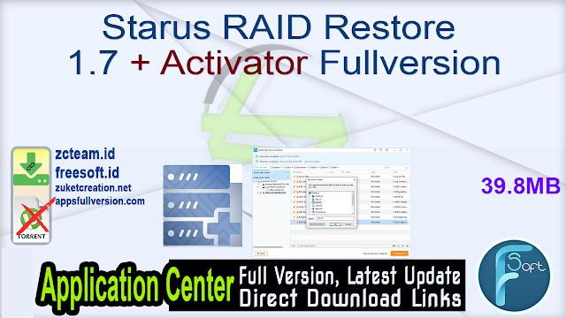 Starus RAID Restore 1.7 + Activator Fullversion