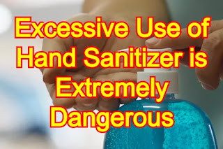 Excessive Use of Hand Sanitizer is Extremely Dangerous, Scientists Warn in New Research