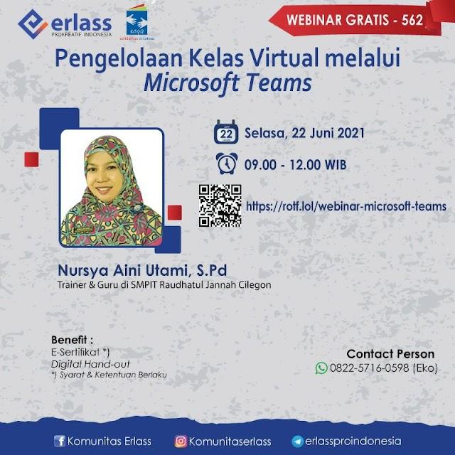 """Kenali fitur-fitur selengkapnya dari aplikasi ini dalam webinar """"Pengelolaan Kelas Virtual melalui Microsoft Teams"""""""
