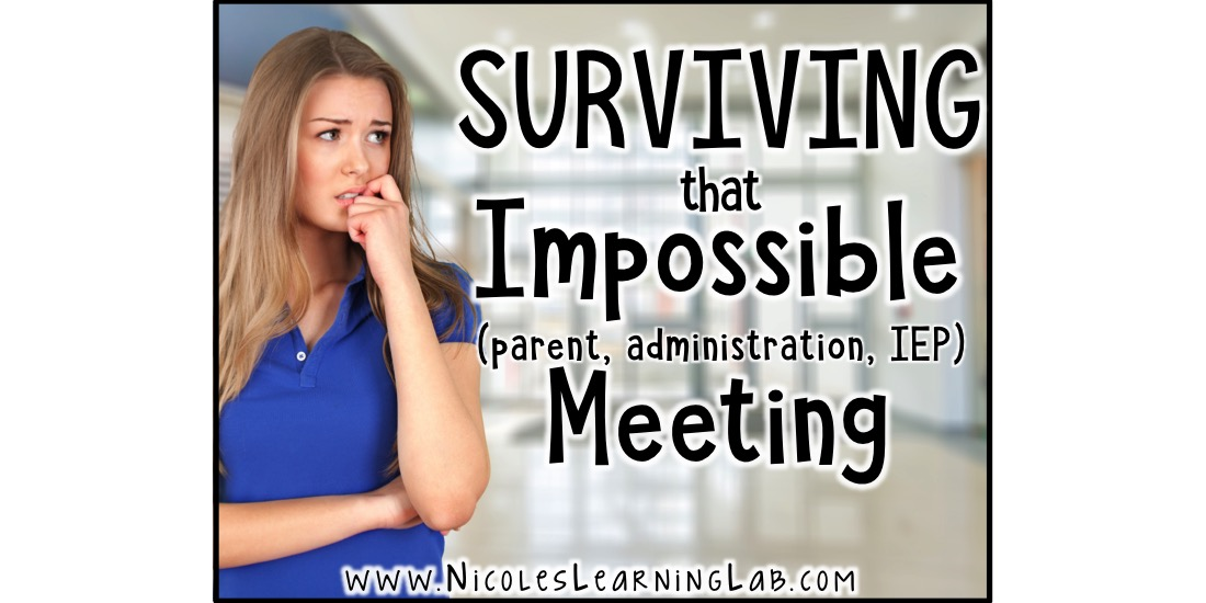 Surviving Team Meetings >> Surviving That Difficult Parent Administration Iep Meeting
