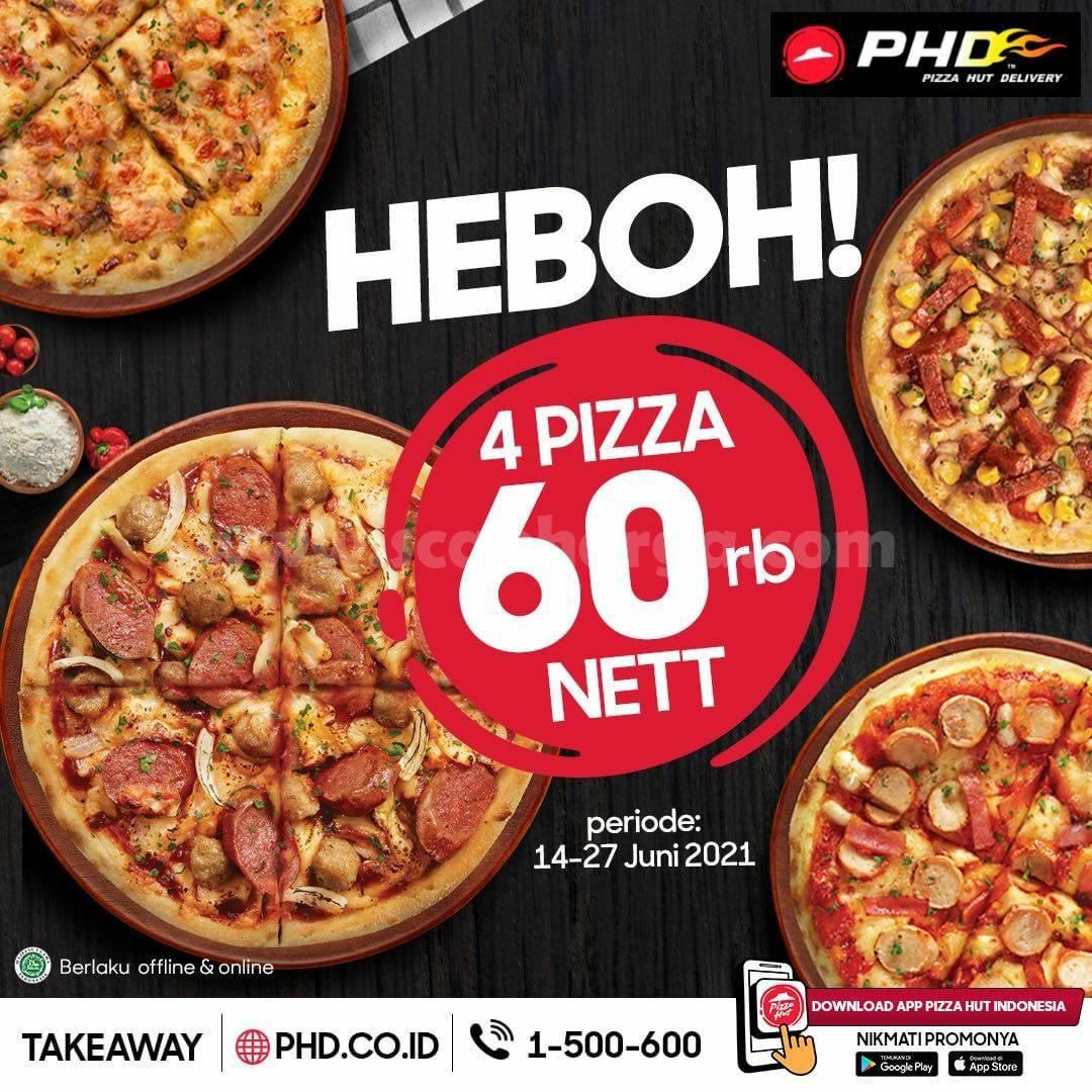 Promo PHD Heboh 4 Pizza Rp. 60.000 Nett Periode 14 - 27 Juni 2021