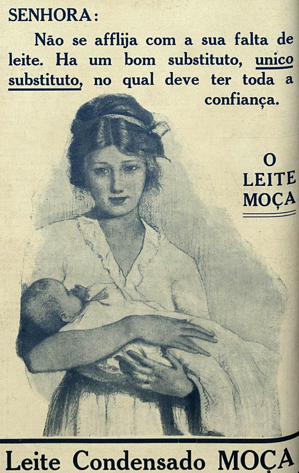 Propaganda antiga do Leite Moça apresentando como substituto ao leite materno, em 1917