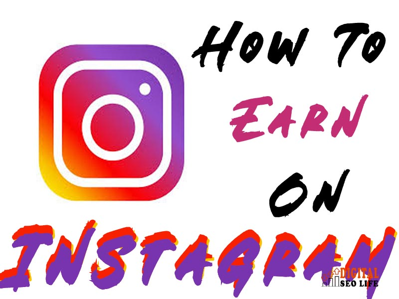 instagram-se-paise-kaise-kamaye-in-hindi