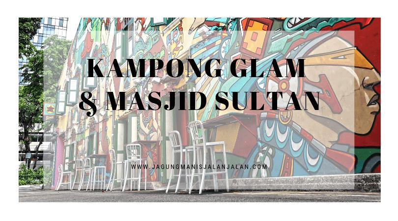 Jalan-Jalan ke Kampong Glam, Jangan Lupa Mampir ke Masjid Sultan