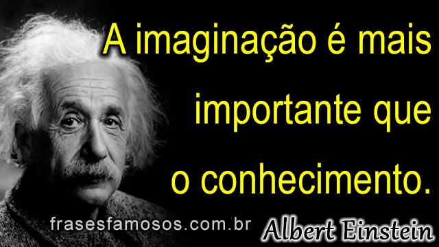 A imaginação é mais importante que o conhecimento