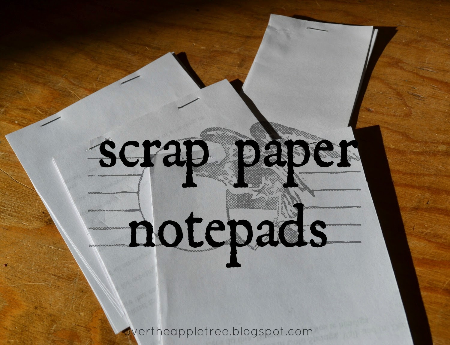 Scrap Paper Notepads by Over The Apple Tree