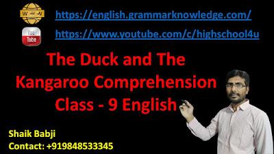 The Duck and The Kangaroo Comprehension Class - 9 English