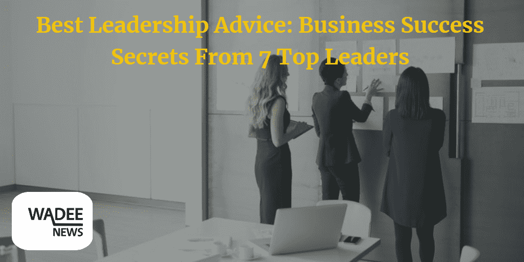 leadership, leadership advice, management, business success,
