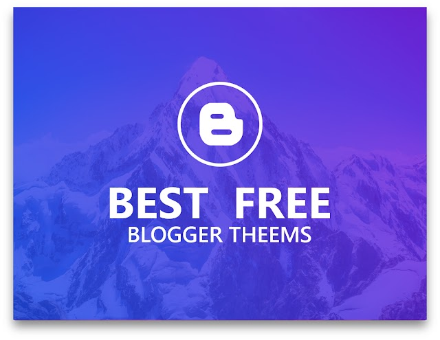 3 Best Free Blogger Templates To Create A Beautiful Blog