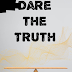 Our new story, Dare the Truth